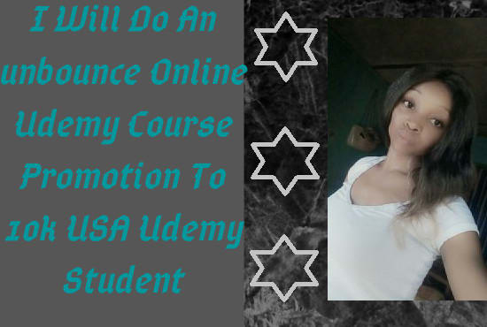 I will do a killer online udemy course promotion, skillshare promotion to USA