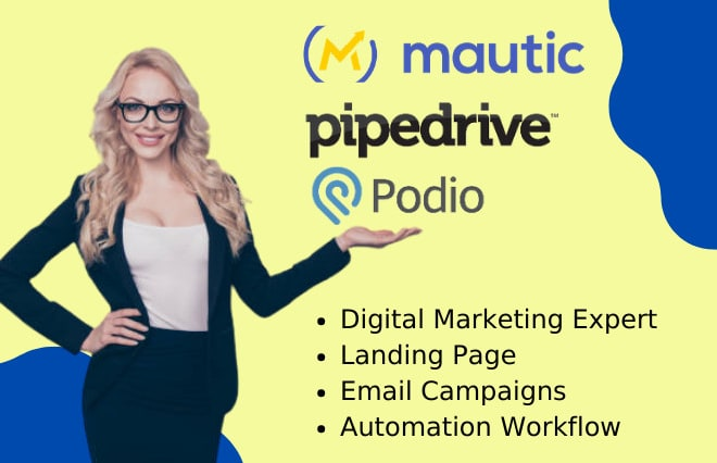 I will design mautic landing page podio pipedrive pipelinepro email marketing expert