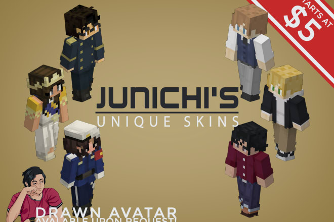 I will make edits and or customised skins